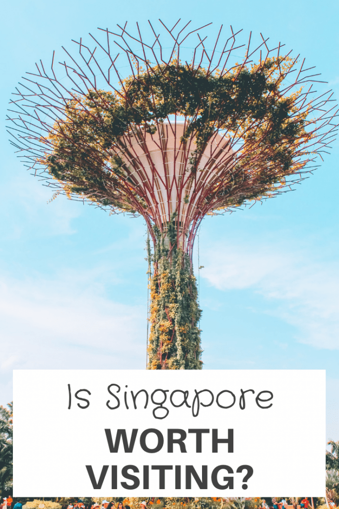 is singapore worth visiting