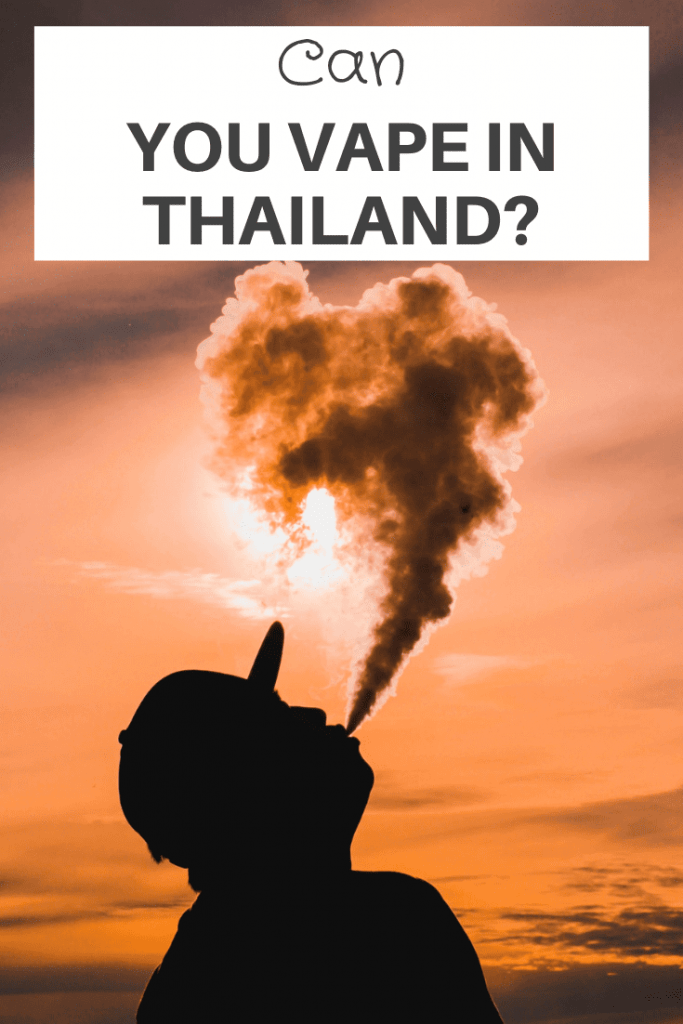 can you vape in Thailand