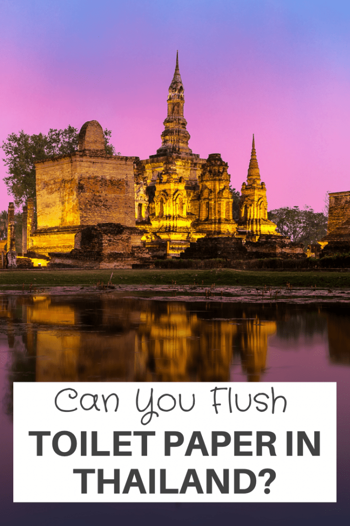 Can You Flush Toilet Paper In Thailand