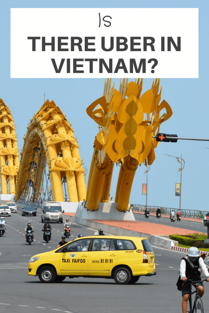 Is there Uber in Vietnam