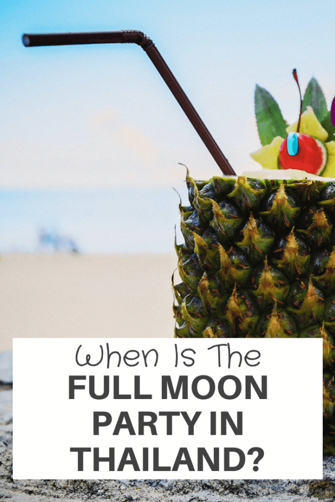 When Is The Full Moon Party In Thailand