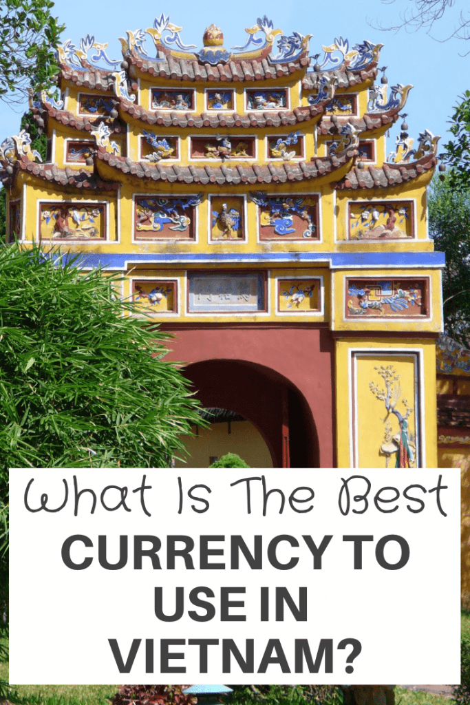 Best Currency To Use In Vietnam