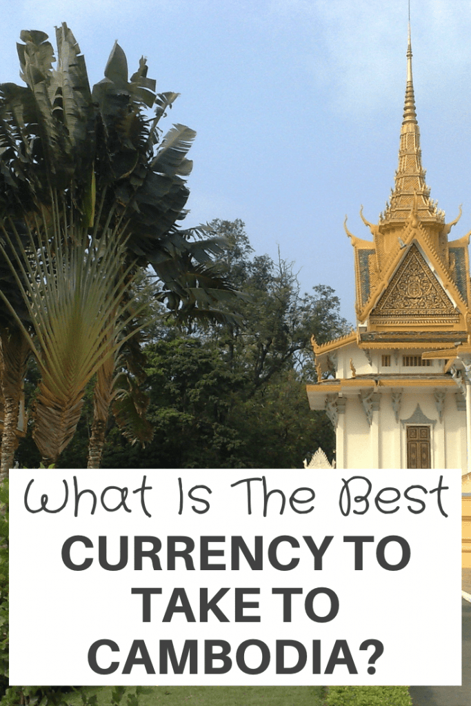 Best Currency take Cambodia
